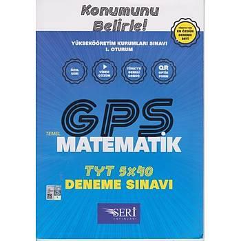 GPS TYT Matematik 5x40 Deneme Sýnavý Seri Yayýnlarý
