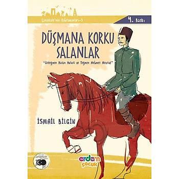 Düþmana Korku Salanlar - Çanakkalenin Kahramanlarý 3 - Ýsmail Bilgin - Erdem Çocuk