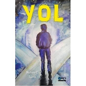 Yol - Mehmet Tuna - Ares Yayýnlarý