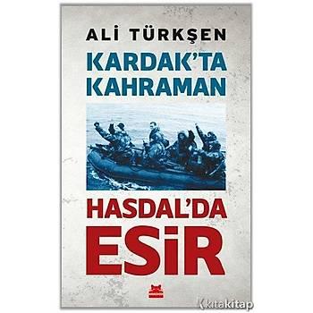 Kardak'ta Kahraman Hasdal'da Esir - Ali Türkþen - Kýrmýzý Kedi Yayýnevi