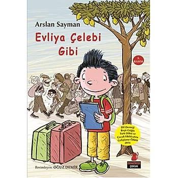 Evliya Çelebi Gibi - Arslan Sayman - Kýrmýzý Kedi