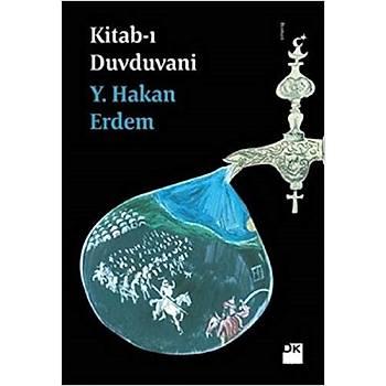 Kitab-ý Duvduvani - Y. Hakan Erdem - Doðan Kitap