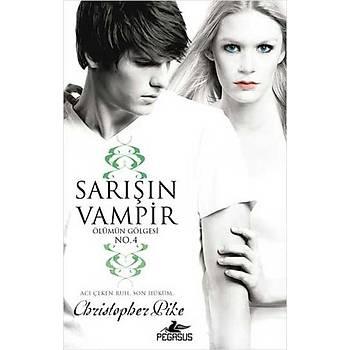 Sarýþýn Vampir No: 4 - Ölümün Gölgesi - Christopher Pike - Pegasus Yayýnlarý