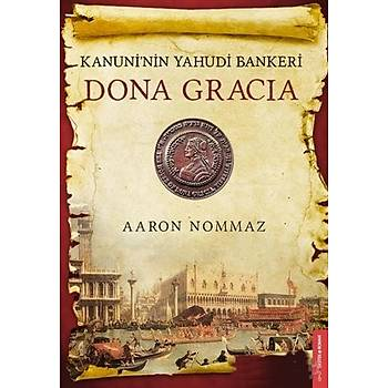 Dona Gracia - Aaron Nommaz - Destek Yayýnlarý