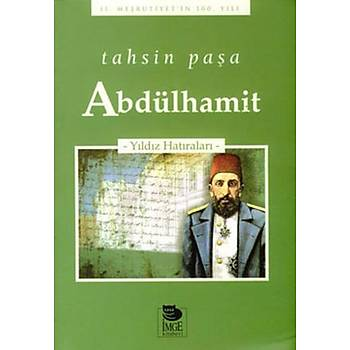 Abdülhamit - Tahsin Paþa - Ýmge Kitabevi Yayýnlarý