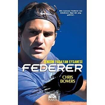 Federer - Chris Bowers - Martý Yayýnlarý