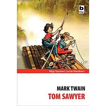 Tom Sawyer - Mark Twain - Bilgi Yayýnevi