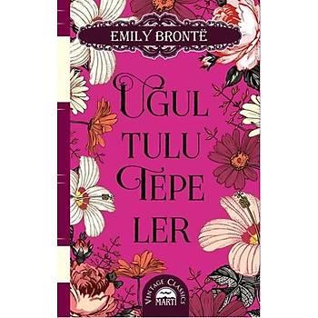Uðultulu Tepeler - Emily Bronte - Martý Yayýnlarý