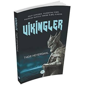 Vikingler - Thor Heyerdahl - Maviçatý Yayýnlarý