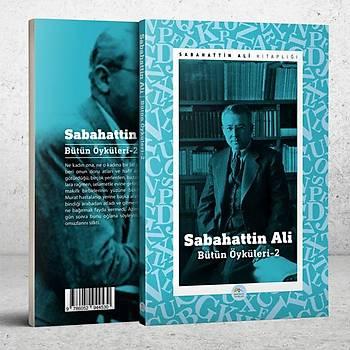 Sabahattin Ali Öyküleri 2 - Maviçatý Yayýnlarý