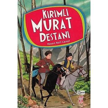 Kýrýmlý Murat Destaný - Hasan Nail Canat - Timaþ Yayýnlarý