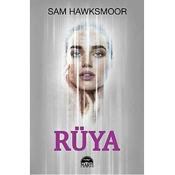 Rüya - Sam Hawksmoor - Martý Yayýnlarý