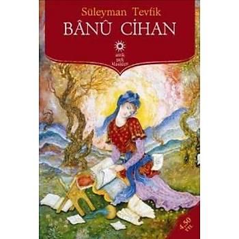 Banu Cihan - Süleyman Tevfik - Antik Kitap