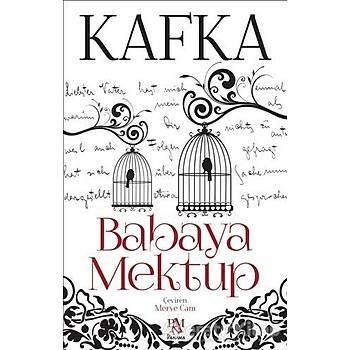 Babaya Mektup - Franz Kafka - Erasmus Yayýnlarý