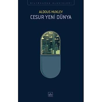 Cesur Yeni Dünya - Aldous Huxley - Ýthaki Yayýnlarý