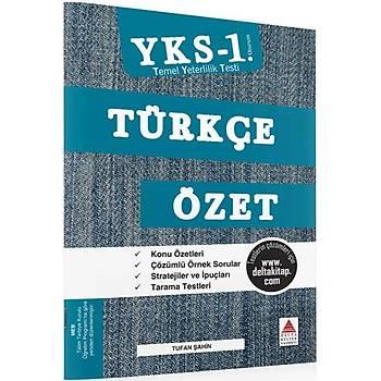 YKS TYT 1. Oturum Türkçe Özet Delta Kültür Yayýnlarý