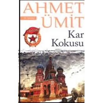 Kar Kokusu - Ahmet Ümit - Everest Yayýnlarý