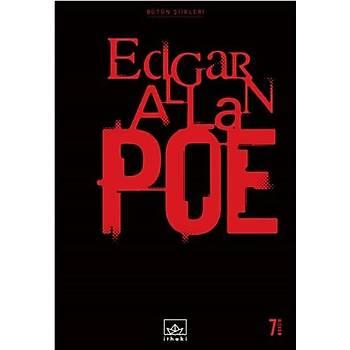Bütün Þiirleri: Edgar Allan Poe - Ýthaki Yayýnlarý