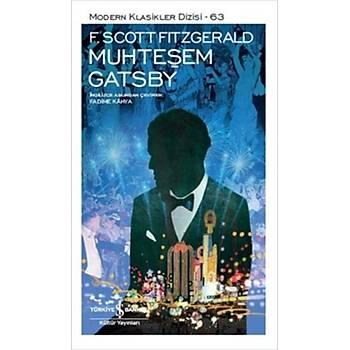 Muhteþem Gatsby - Francis Scott Key Fitzgerald - Ýþ Bankasý Kültür Yayýnlarý