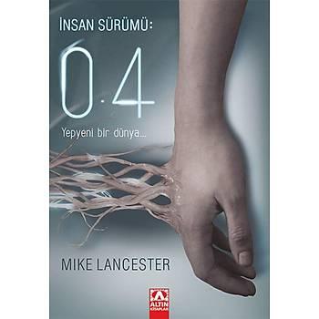 Ýnsan Sürümü: 0.4 - Mike Lancester - Altýn Kitaplar