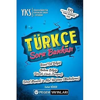 YKS TYT 1. Oturum Türkçe Soru Bankasý - Serhat Köker