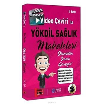 Yargý YÖKDÝL Saðlýk Video Çeviri Ýle Makeleleri