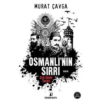 Osmanlýnýn Sýrrý - Gizli ilimler savaþý - Murat Çavaga