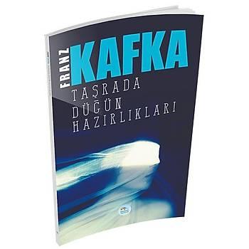 Maviçatý Yayýnlarý - Taþrada Düðün Hazýrlýklarý - Franz Kafka