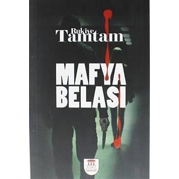 Mafya Belasý - Rukiye Tamtam - Kümbet Yayýnlarý
