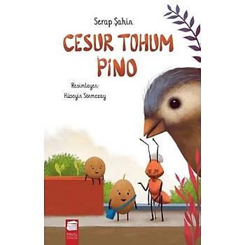 Cesur Tohum Pino - Serap Þahin - Final Kültür Sanat Yayýnlarý