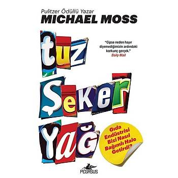 Tuz Þeker Yað - Michael Moss - Pegasus