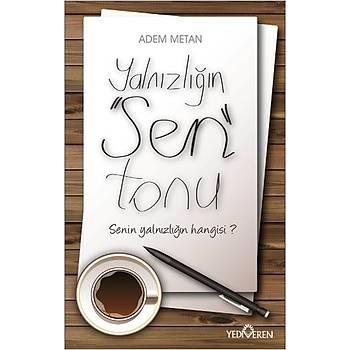 Yalnýzlýðýn Sen Tonu - Adem Metan - Yediveren Yayýnlarý
