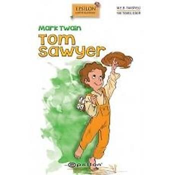 Tom Sawyer - Mark Twain - Epsilon Yayýnevi