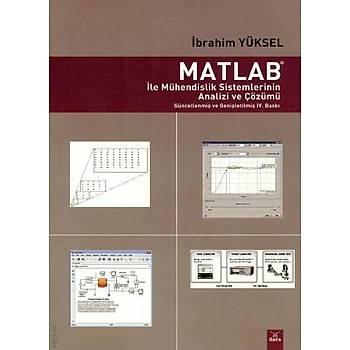 Matlab ile Mühendislik Sistemlerinin Analizi ve Çözümü - Prof. Dr. Ýbrahim Yüksel