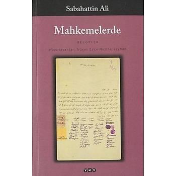 Mahkemelerde (Belgeler) - Sabahattin Ali - Yapý Kredi Yayýnlarý