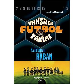 Vahþiler Futbol Takýmý 6-Kahraman Raban