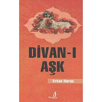 Divan-ý Aþk - Erkan Haras - Bengisu Yayýnlarý