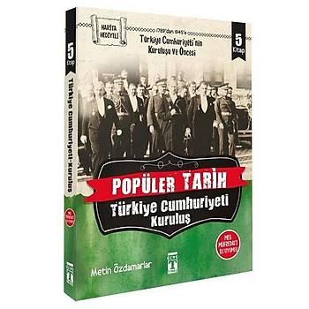 Popüler Tarih - Türkiye Cumhuriyeti Kuruluþ (5 Kitap Takým) - Metin Özdamarlar