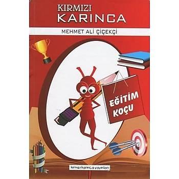 Kýrmýzý Karýnca 1 Eðitim Koçu - Mehmet Ali Çiçekçi