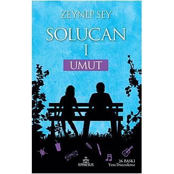 Solucan 1 Umut - Zeynep Sey - Ephesus Yayýnlarý ( Ciltli )