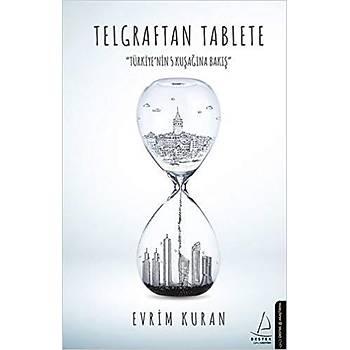 Telgraftan Tablete - Evrim Kuran - Destek Yayýnlarý