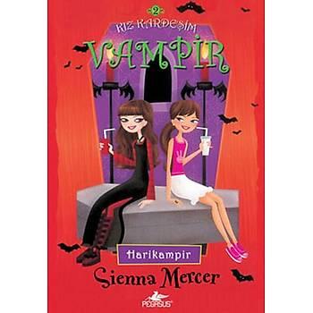 Kýz Kardeþim Vampir 2 - Harikampir - Sienna Mercer - Pegasus