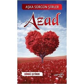 Azad - Döndü Çetiner - Ares Kitap