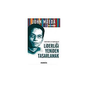 Liderliði Yeniden Tasarlamak-John Maeda