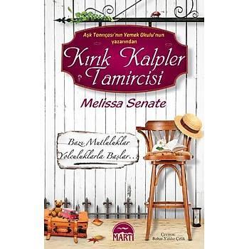 Kýrýk Kalpler Tamircisi - Melissa Senate - Martý Yayýncýlýk