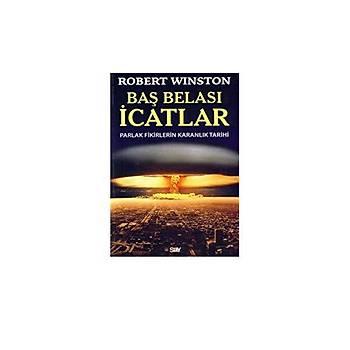 Baþ Belasý Ýcatlar - Robert Winston - Say Yayýnlarý