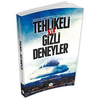 Dünya Hegemonyasý Ýçin Yapýlan Tehlikeli ve Gizli Deneyler - Fatih Alemdar