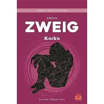 Korku - Stefan Zweig - Kýrmýzý Kedi Yayýnevi