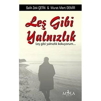 Leþ Gibi Yalnýzlýk Salih Zeki Çetin, Murat Mert Demir