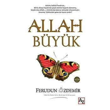 Allah Büyük - Ferudun Özdemir - Az Kitap